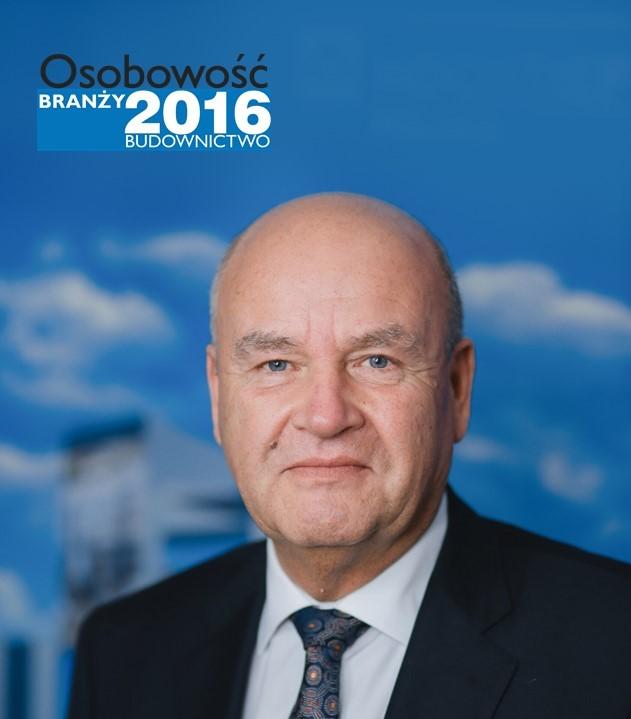 HENRYK LISZKA – OSOBOWOŚĆ BRANŻY 2016