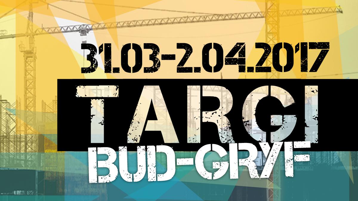 26. TARGI BUDOWLANE BUD-GRYF