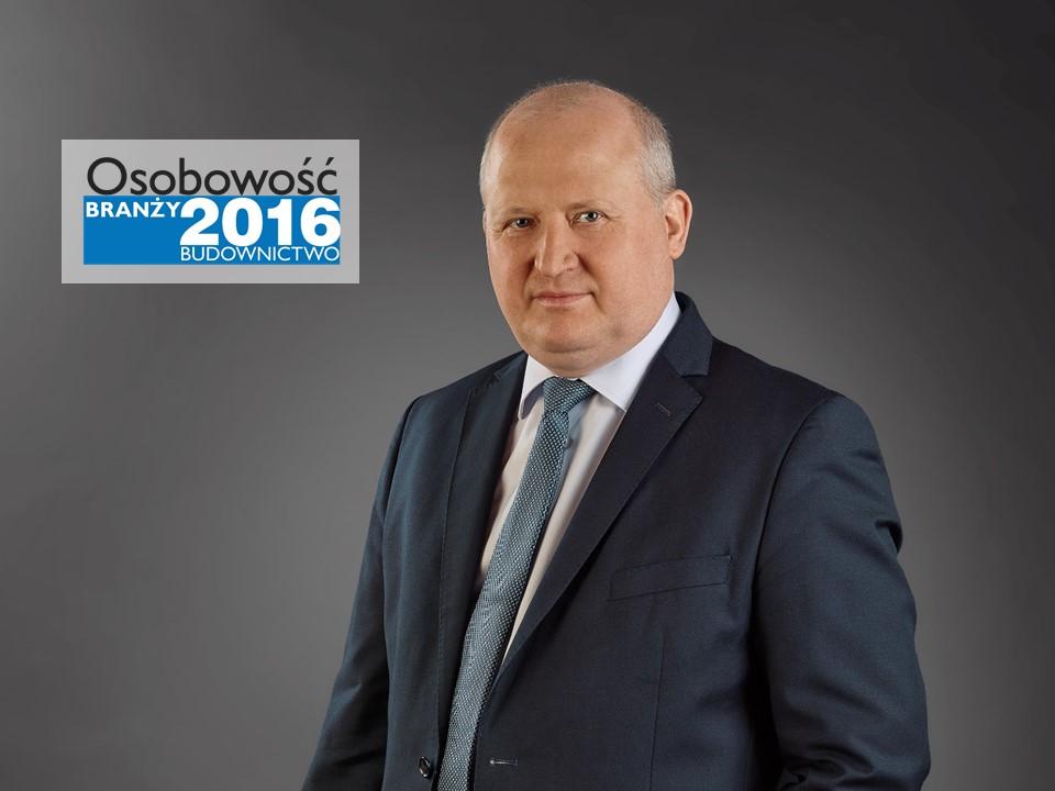 ANDRZEJ KAROLEWSKI – OSOBOWOŚĆ BRANŻY 2016