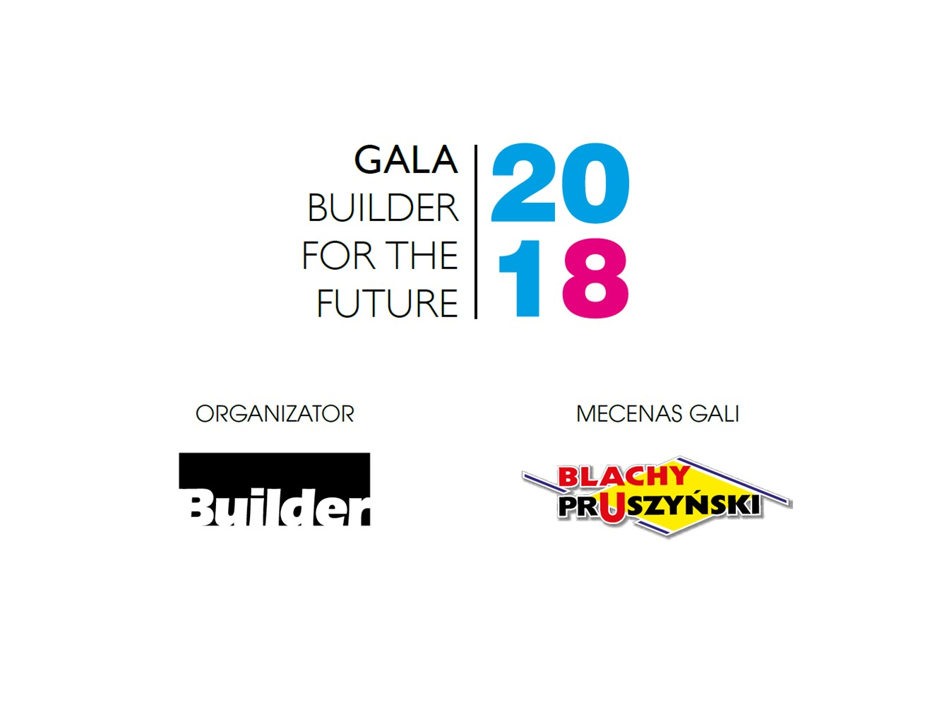 GALA BUILDER FOR THE FUTURE 2018