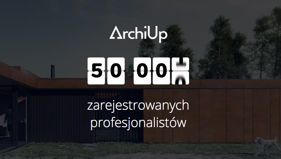 Serwis ArchiUp zgromadził już ponad 50000 architektów i projektantów