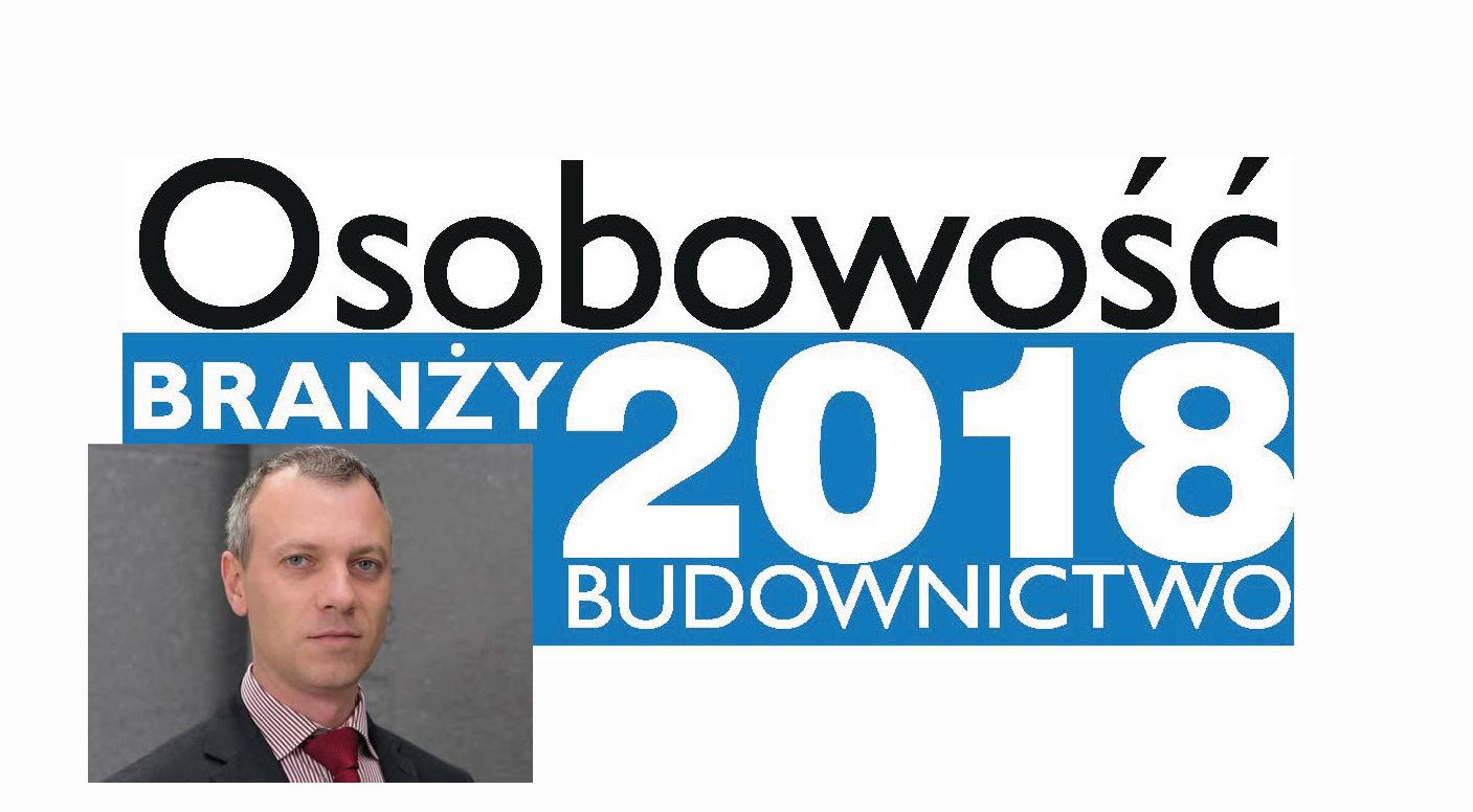 OSOBOWOŚĆ BRANŻY 2018 – DARIUSZ KARASIŃSKI DYREKTOR GENERALNY, FABRYKA STYROPIANU ARBET SP.J.
